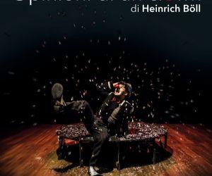 Uno spettacolo tratto dal Romanzo di H.Böll