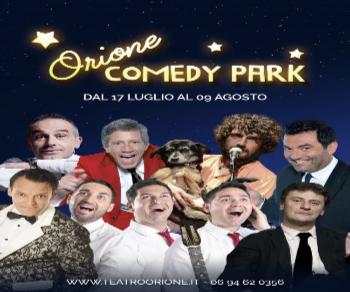 Rassegne - Orione Comedy Park. Rassegna teatrale