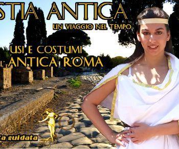 Visita sugli usi e costumi dell'antica Roma adatta a tutte le età!