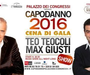 Gran Galà la Sera di Capodanno al Palazzo dei Congressi con Teo Teocoli & Max Giusti