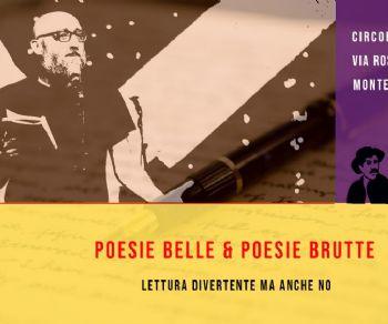 Spettacoli: Poesie belle & Poesie brutte