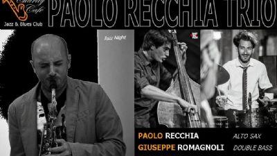 Locali: Paolo Recchia Trio: doppio concerto
