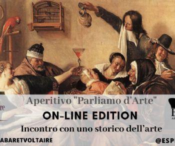 "Visite guidate - Aperitivo ""Parliamo d'Arte"", online edition"