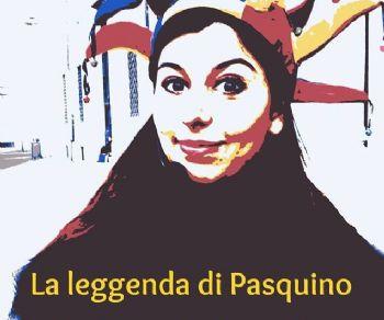 Visite guidate - La Leggenda di Pasquino: parla parla, Pasquì, che t'arisponno!