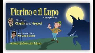 Concerti - S. Prokofieff 'Pierino e il Lupo'