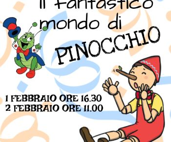 Bambini e famiglie - Il fantastico mondo di Pinocchio
