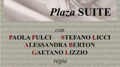 Spettacoli - Plaza Suite di Neil Simon