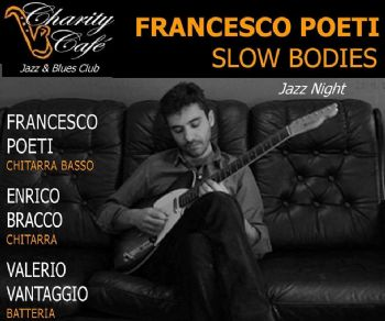 Bodies in concerto al Charity Café
