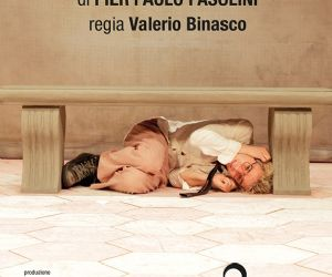 Debutto romano dello spettacolo di Pier Paolo Pasolini con la regia Valerio Binasco