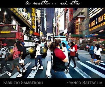La realtà ... ed oltre - Franco Battaglia e Fabrizio Gamberoni a Spazio 40 Galleria