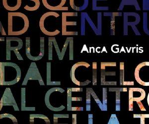 La nuova esposizione di Anca Gavris