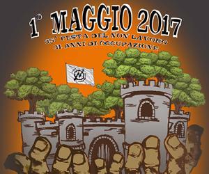 Festival: 1 Maggio 2017 - CSOA FORTE PRENESTINO