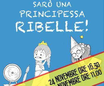 Bambini - Sarò una Principessa Ribelle