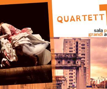 Spettacoli - Quartett di Muller