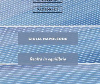 Mostre - Giulia Napoleone. Realtà in equilibrio