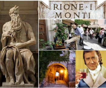Locandina evento: Rione Monti: il quartiere del Marchese del Grillo, di Petrolini e del Mosè di Michelangelo
