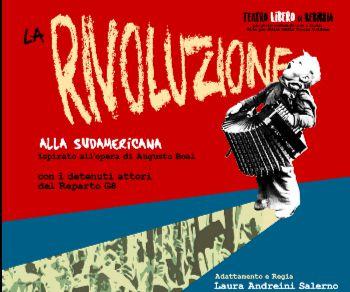 Spettacoli - La Rivoluzione alla Sudamericana