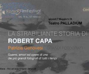 Rassegne: La strabiliante storia di Robert Capa