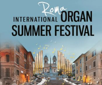 Concerti - International Organ Summer Festival in Rome 2018