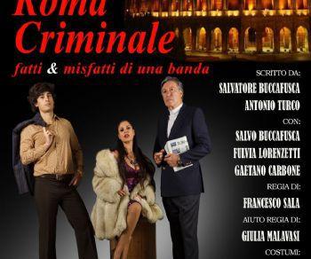 Spettacoli - Roma criminale
