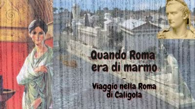 Visite guidate - Quando Roma era di marmo