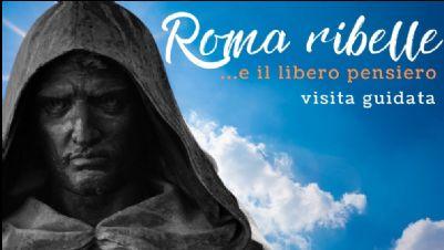 Visite guidate - Roma ribelle e il  libero pensiero