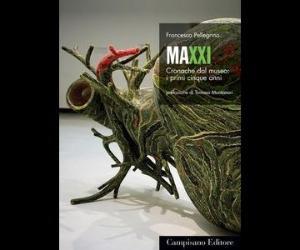 Libri: MAXXI. Cronache dal museo: i primi cinque anni