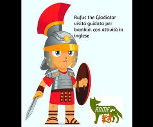 Bambini e famiglie: Rufus the Gladiator and the Colosseum