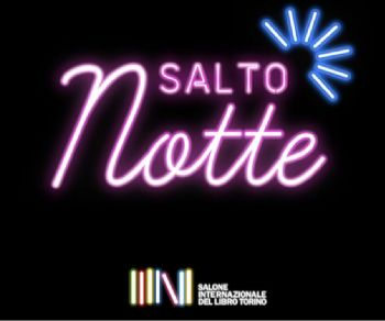 Libri - 'SalTo Notte' in streaming dal Teatro India