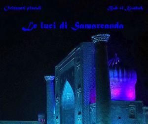 Gallerie: Le luci di Samarcanda