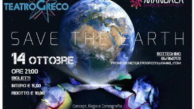 Spettacoli: Save the Earth - HH_HOMO HUMUS