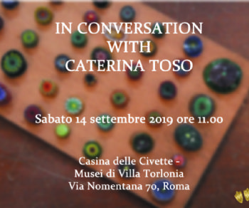 Visite guidate - In conversation with Caterina Toso