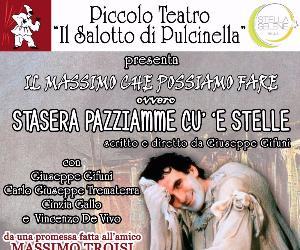 Spettacoli - IL MASSIMO CHE POSSIAMO FARE OVVERO STASERA PAZZIAMME CU' 'E STELLE
