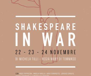 Spettacoli - Shakespeare in war