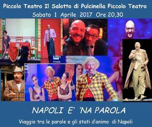 Spettacoli: Napoli… è 'na parola