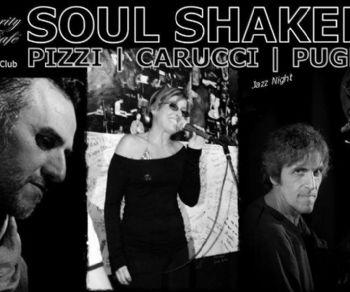 Locali: Soul Shakers: Pizzi, Carucci, Puglisi