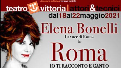 Spettacoli - 'Roma, io ti racconto e canto' con Elena Bonelli