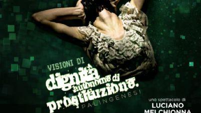 Spettacoli: Visioni di Dignità Autonome di Prostituzione