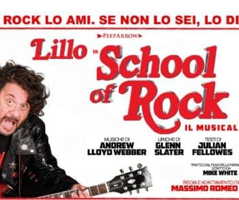 Spettacoli - Lillo in School of Rock