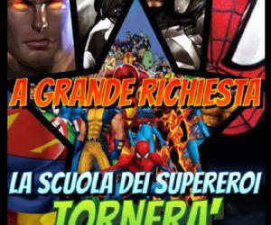 Bambini e famiglie: La scuola dei supereroi