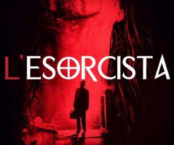 Spettacoli - L'Esorcista