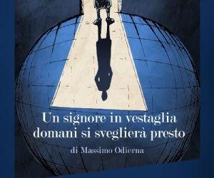 Assurda, originale, misteriosa ed inedita la pièce di Massimo Odierna