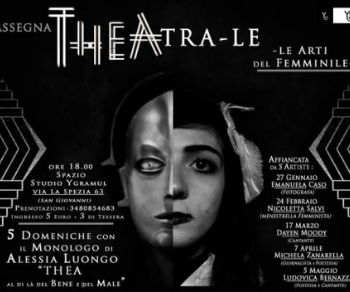 Spettacoli - Thea, al di là del Bene e del Male