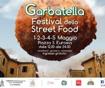 Sagre e degustazioni - Primo Maggio alla Garbatella con il Festival Street Food
