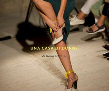 Una pièce di Dacia Maraini che racconta l'universo di chi sceglie la prostituzione