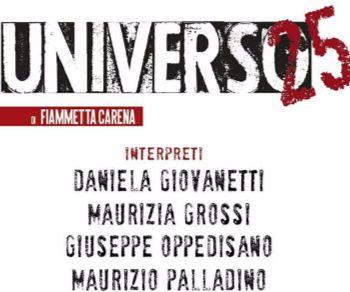 Spettacoli - Universo 25