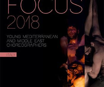 Festival - Focus Young Mediterranea and middle east - Choreographers 2018
