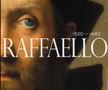 """Mostre - L'ultima settimana della mostra """"Raffaello 1520 – 1483"""""""