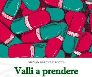 Il nuovo sorprendente libro di Giovan Bartolo Botta