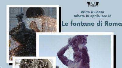 Visite guidate - Le fontane di Roma: fruscii e zampilli d'acqua